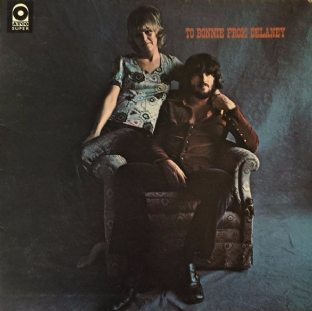 Delaney & Bonnie & Friends - To Bonnie From Delaney (LP) (VG+/G++)